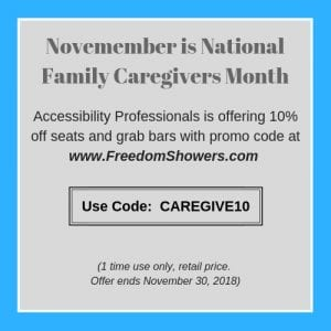 promo code CAREGIVE10 to save 10 percent on seats and grab bars